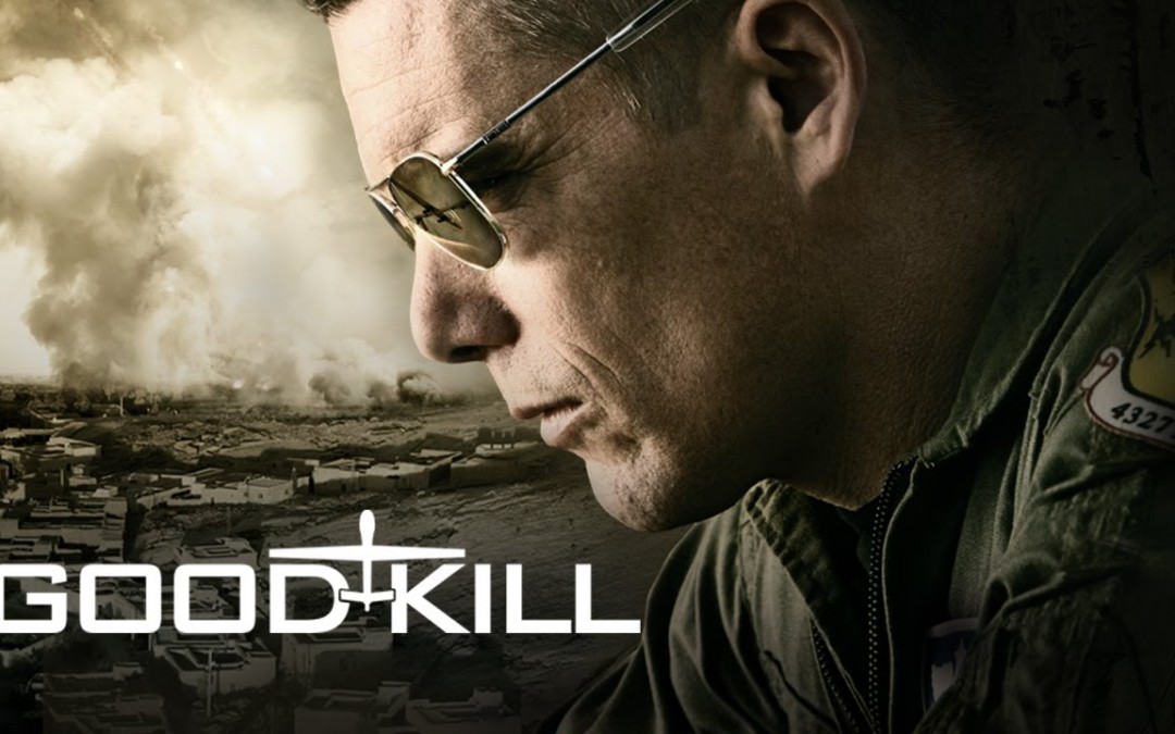 MOVIE REVIEW: Good Kill – presents complex, divisive plot about war
